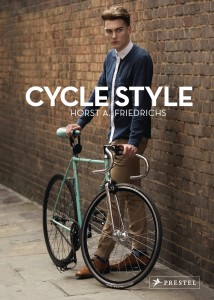 Cycle Style von Horst A Friedrichs Cover: Prestel Verlag