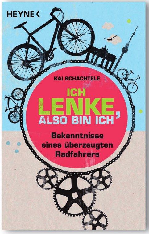 Ich lenke, also bin ich / Cover: Heyne Verlag
