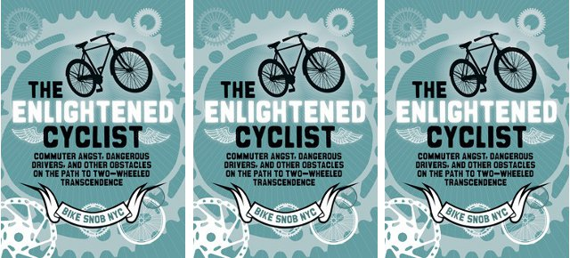 The Enlightened Cyclist / Cover: Chronicle Books