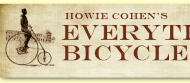 Website: Howie Cohen's EVERYTHING BICYCLES Collection