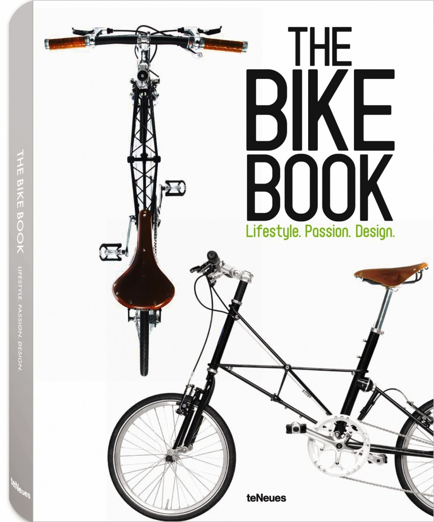 Cover: © The Bike Book – Lifestyle. Passion. Design. published by teNeues